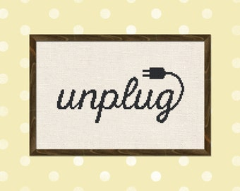 Unplug Cross Stitch Pattern. Cross Stitch Text Quote Modern Simple Cute Counted Cross Stitch PDF Pattern. Instant Download