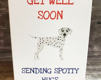 Get Well Soon Card *Dalmatian Get Well Soon Card* Unwell card *Get Better Card* *Under the weather card *Spotty Card* Dalmation