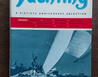 The Best From Yachting: A Sixtieth Anniversary Selection