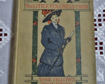 Mary Ware The Little Colonels Chum by Annie Fellows Johnston Vintage Book Third Impression 1909 PanchosPorch