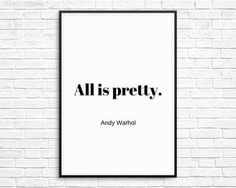 Andy Warhol Print All is Pretty, Andy Warhol Quote, Black And White Prints, Minimal Typography Prints, Printable Art, Digital Download