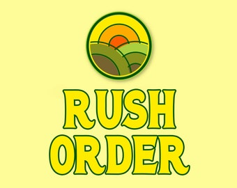 ADD-ON, 1-24 Hour Rush My Order