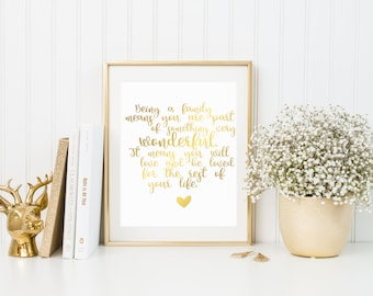 Being A Family Means Being Part Of Something Very Wonderful,Real Foil Print, Home Wall Decor, Wall Art