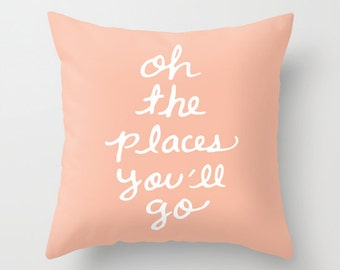 Oh The Places You'll Go Pillow with insert - Peach Cushion with insert - Pastel Peach Throw Pillow - Accent Pillow - Nursery Pillow -