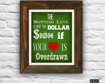 The Bottom Line greenTypography and Wall decor money print with dollar sign