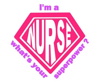 Nurse Superpower instant download cut file for cutting machines - SVG DXF EPS ps studio3 studio