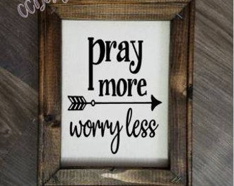pray more worry less canvas, wall art, wall decor, reverse canvas