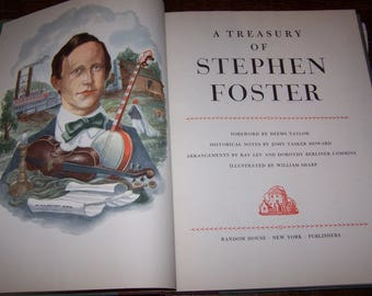 A Treasury of Stephen Foster 1946 with Dust Jacket An Illustrated 1st Edition Songbook