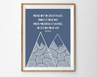 Adventure Print for a Baby Boy's Nursery - You're Off To Great Places - Dr Seuss Print - Instant Download Wall Art - Print at Home