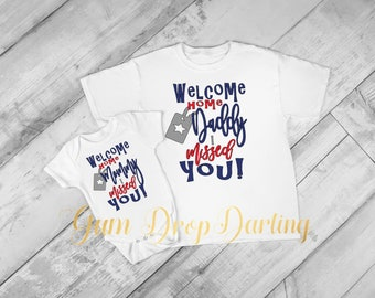 Welcome home Daddy, Welcome home Mommy, Military t-shirt, Military bodysuit homecoming, Military son Military Daughter Plain
