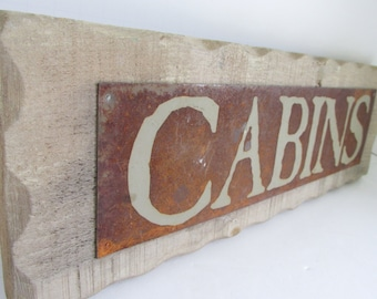 Rustic Cabin sign Rustic Wood Cabin Sign Rustic Cabin Decor rusty Metal Sign Primitive wooden signs Rustic Cabin Wall Decor