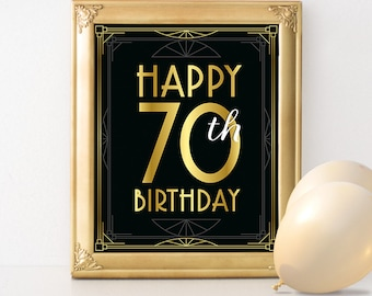 Birthday sign printable - Happy 70th birthday sign. 70th birthday party decorations, roaring twenties, Gatsby black and gold party decor