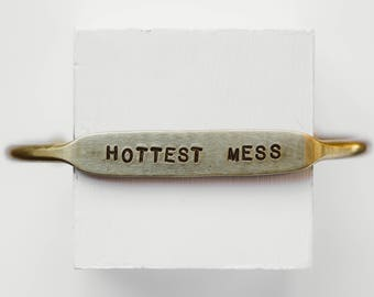 Hottest Mess | Quote Cuff | Off-Beat Cuff | Funny Jewelry | Life of the party | Backwards compliment | That friend
