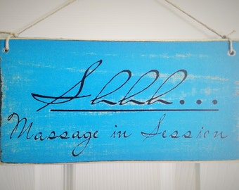 Shhh... Massage In Session (Choose Color) 10x6 Rustic Do Not Disturb Spa Relax Wood Door Wall Sign