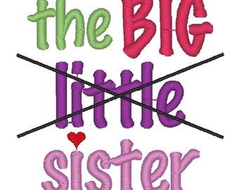 Instant Download: The Big Sister Embroidery Design