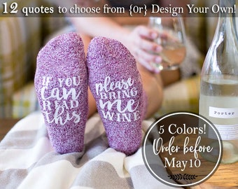 Mothers Day Gift For Mom from Daughter Mother Gift for Her Best Friend Gift Wine Lover Gift If You Can Read This Socks Bring Me Wine Socks