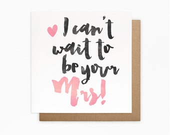 I Can't Wait To Be Your Mrs Card - Boyfriend, Partner, Fiance, Groom Card