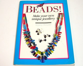 Beads, Make Your Own Jewellery by Stefany Tomalin