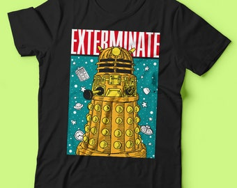 DOCTOR WHO-EXTERMINATE | | T-Shirt designed by us, with love.