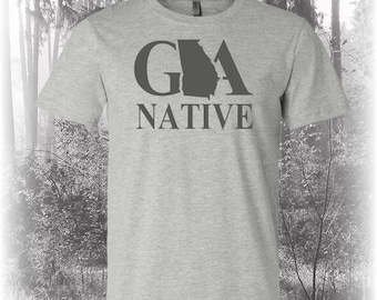 Georgia Native Shirt, Native Georgia Shirt,Georgia Shirt, GA Shirt, Georgia State Shirt