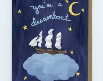 You're a Dreamboat