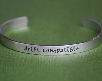 Drift Compatible - Pacific Rim Inspired Aluminum Bracelet Cuff - Hand Stamped