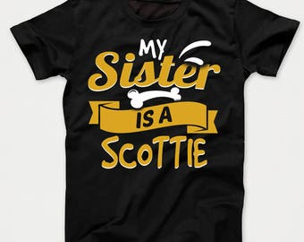 My Sister Is A Scottie Funny Dog Owner Kids T-Shirt