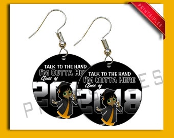 Graduation Earrings Gift Jewelry Talk to the hand