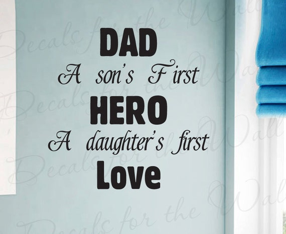 dad sons first hero daughters first love boy and girl room kid 10782 | il 570xn 385895529 gw5i version 0
