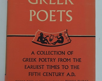 The Greek Poets - A Collection of Greek Poetry 1953