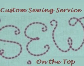 Custom Sewing and Quilting Services