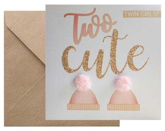 New twin girls 'Two cute' baby birth congratulations card, hand finished with two pink pompoms