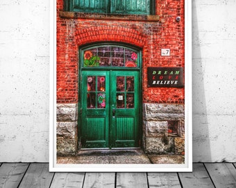 Green Door Photography, Toronto wall art, Dream Love Believe, Distillery District print, quote, Canada wall decor, Digital Download