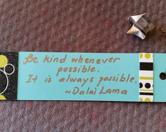 "Cute inspirational hand-made bookmark 1.5""x6"" with handwritten quotation personalized"