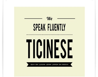 Poster We Speak Fluently Ticinese