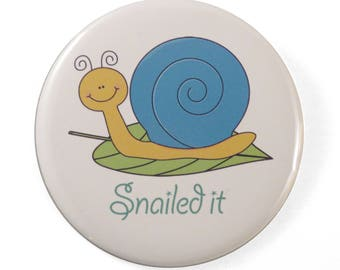 Snailed It pin