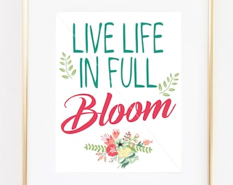 Digital Download - Live Life In Full Bloom