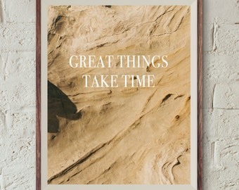 Great Things Take Time, Typography Poster, Instant Download, Printable Wall Art, Minimal Wall Art, Digital Download