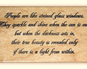 People are like Stained Glass...saying mounted rubber stamp, light within, quote, inner beauty, Sweet Grass Stamps No.18
