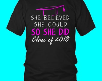 She Believed She Could- Seniors T Shirt