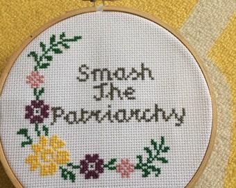 Smash the Patriarchy Cross Stitch