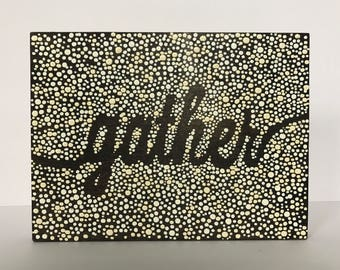 Gather dot painting on wood