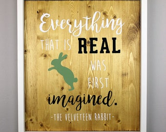 Velveteen Rabbit Quote, Handmade Wood Sign, Hand Painted Sign, Nursery Decor, Children's Books, The Velveteen Rabbit, Children's Book Sign