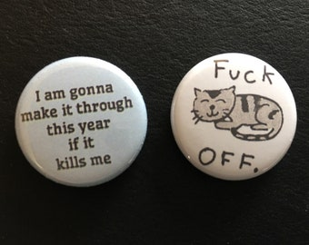 """this year, set of two 1"""" buttons"""