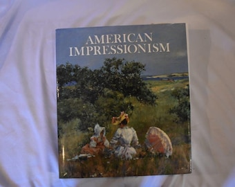American Impressionism - Large Coffee Table Book