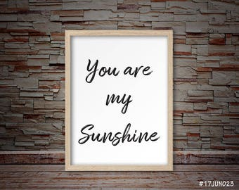 You are my sunshine print, sunshine print, lyrics print