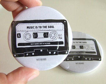 Music is to the Soul- Cassette - Bycicle Badge - 57mm Large Pin 2.25 inch - Illustration - Pinback Button