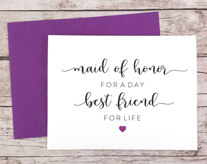Maid of Honor for a Day Best Friend for Life Card (FPS0052)