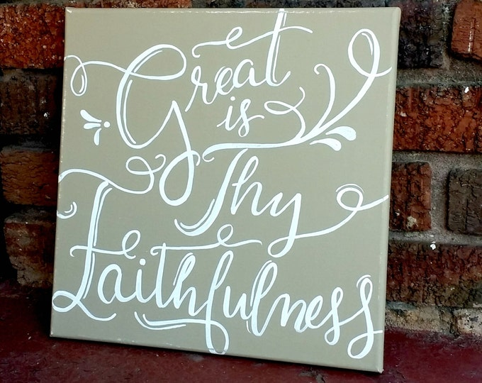 Great is Thy Faithfulness Hand Painted Canvas