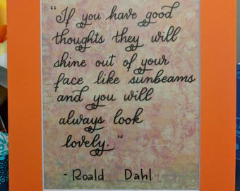 Roald Dahl good thoughts matted quote